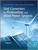 Grid Converters for Photovoltaic and Wind Power Systems -- 9780470667057