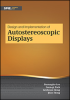 Design and Implementation of Autostereoscopic Displays -- ISBN: 9781628416800