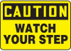 Caution Watch Your Step Sign -- SGN643 -Image