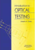Introduction to Optical Testing -- ISBN: 9780819413772