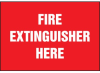 Fire Extinguisher Here Label -- SGN460