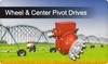 Wheel and Center Pivot Drives
