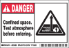 Brady B-302 Black / Red on White Rectangle Polyester Hazardous Area Label - 5 in Width - 3 1/2 in Height - Printed Text = DANGER CONFINED SPACE. TEST ATMOSPHERE BEFORE ENTERING. - 86898 -- 754476-86898
