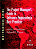 The Project Manager's Guide to Software Engineering's Best Practices -- 9781118156629