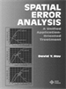 Spatial Error Analysis:A Unified Application-Oriented Treatment -- 9780470546468