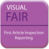 Visual FAIR® -- First Article Inspection Reporting