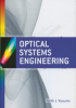 Optical Systems Engineering -- ISBN: 9780071754408