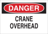 Brady B-555 Aluminum Rectangle White Machine & Equipment Sign - 10 in Width x 7 in Height - TEXT: DANGER CRANE OVERHEAD - 42472 -- 754476-42472