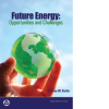 Future Energy: Opportunities and Challenges