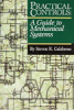 Practical Controls: A Guide to Mechanical Systems -- 0-88173-447-0