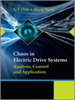Chaos in Electric Drive Systems:Analysis, Control and Application -- 9780470826355