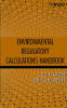 Environmental Compliance Publication -- Environmental Regulatory Calculations Handbook
