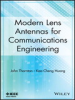 Modern Lens Antennas for Communications Engineering