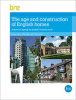 The age and construction of English homes -- FB71