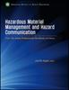 Hazardous Material Management and Hazard Communication -- 978-1-885581-71-6