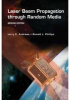 Laser Beam Propagation through Random Media, Second Edition -- ISBN: 9780819459480