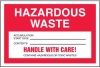 Hazardous Waste Shipping Label with Handle With Care -- SGN668