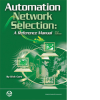 Automation Network Selection: A Reference Manual, Second Edition