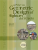 A Policy on Geometric Design of Highways and Streets, 6th Edition -- GDHS-6