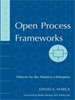 Open Process Frameworks:Patterns for the Adaptive e-Enterprise -- 9780471742036