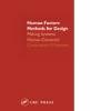 Human Factors Methods for Design: Making Systems Human-Centered