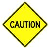 Caution Sign -- W-64