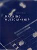 Machine Musicianship -- 9780262256896