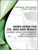 MIMO-OFDM for LTE, WiFi and WiMAX:Coherent versus Non-coherent and Cooperative Turbo Transceivers -- 9780470711750
