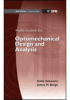 Field Guide to Optomechanical Design and Analysis -- ISBN: 9780819491619