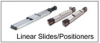Linear Slides / Positioners -- View Larger Image