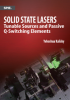 Solid State Lasers: Tunable Sources and Passive Q-Switching Elements -- ISBN: 9780819498212