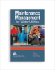 Maintenance Management for Water Utilities, Third Edition -- 20446