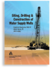 Siting, Drilling and Construction of Water Supply Wells -- 20649
