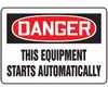 MEQM176VA - Safety Sign, Danger - This Equipment Starts Automatically, 10