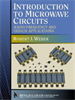 Introduction to Microwave Circuits:Radio Frequency and Design Applications -- 9780470545003