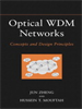 Optical WDM Networks:Concepts and Design Principles -- 9780470545447