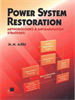 Power System Restoration:Methodologies & Implementation Strategies -- 9780470545607