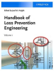 Handbook of Loss Prevention Engineering (2 Volume Set) -- 11418