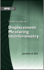 Field Guide to Displacement Measuring Interferometry -- ISBN: 9780819497994