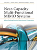 Near-Capacity Multi-Functional MIMO Systems:Sphere-Packing, Iterative Detection and Cooperation -- 9780470744710