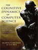 The Cognitive Dynamics of Computer Science:Cost-Effective Large Scale Software Development -- 9780470036440