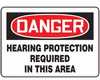 Safety Sign, Danger - Hearing Protection Required In This Area, 7