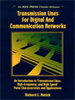 Transmission Lines and Communication Networks:An Introduction to Transmission Lines, High-frequency and High-speed Pulse Characteristics and Applications -- 9780470546741