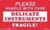 "SELF-ADHESIVE LABELS ""HANDLE WITH CARE DELICATE INSTRUMENTS"" , 3 X 5, 500/ROLL -- 10122080"
