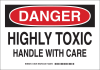 Brady B-401 Polystyrene Rectangle White Chemical, Biohazard, Hazardous & Flammable Material Sign - 14 in Width x 10 in Height - TEXT: DANGER HIGHLY TOXIC HANDLE WITH CARE - 126280 -- 754473-74450