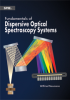 Fundamentals of Dispersive Optical Spectroscopy Systems -- ISBN: 9780819498243