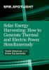 Solar Energy Harvesting: How to Generate Thermal and Electric Power Simultaneously -- ISBN: 9781510604957