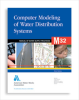 M32 Computer Modeling of Water Distribution Systems, Third Edition -- 30032-3E