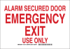 Brady B-555 Aluminum Rectangle White Emergency & Fire Exit Sign - 14 in Width x 10 in Height - TEXT: ALARM SECURED DOOR EMERGENCY EXIT USE ONLY - 127119 -- 754473-75447