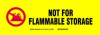 Label,Not For Flammable,3 1/2 x 12 In -- 3DVZ3
